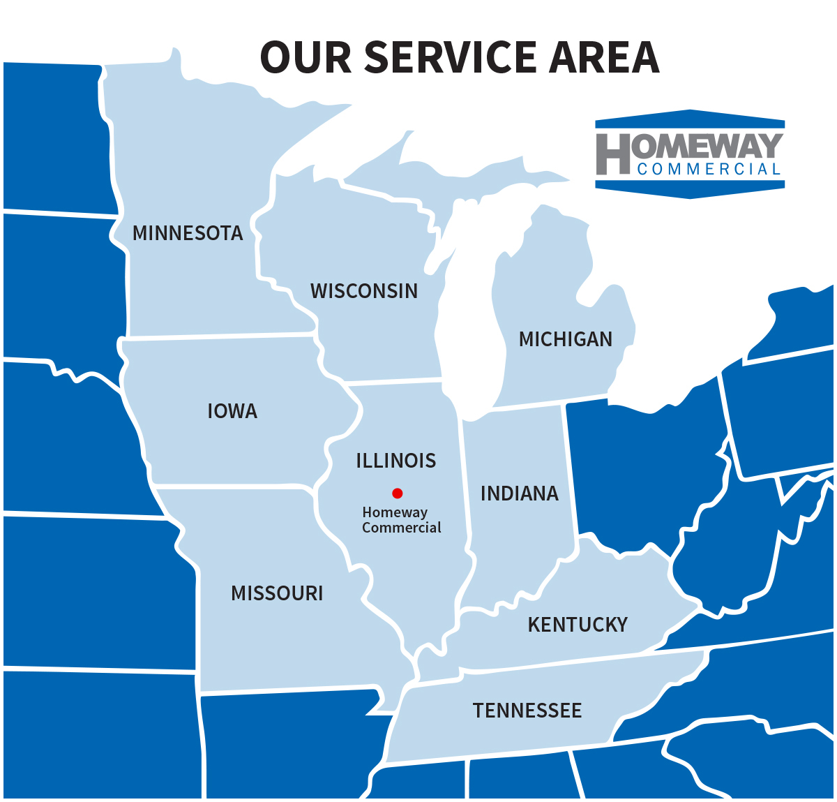 The Homeway Commercial service area inclused Illinois, Indiana, Michigan, Wisconsin, Minnesota, Iowa, Missouri, Kentucky and Tennessee